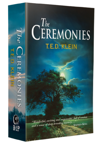 The Ceremonies [Trade Paperback] by T.E.D. Klein